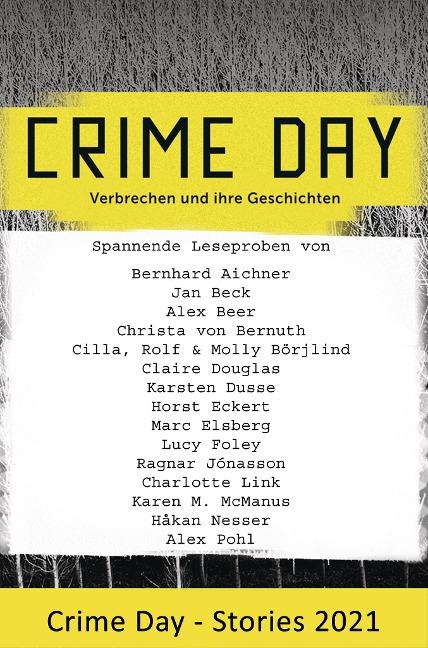 CRIME DAY - Stories 2021 - Bernhard Aichner, Horst Eckert, Marc Elsberg, Lucy Foley, Ragnar Jónasson