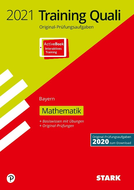 STARK Training Abschlussprüfung Quali Mittelschule 2021 - Mathematik 9. Klasse - Bayern -