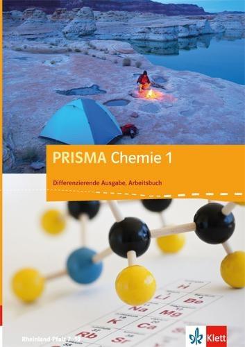 PRISMA Chemie. Differenzierende Ausgabe für Rheinland-Pfalz. Arbeitsbuch 1. 7.-8. Schuljahr -