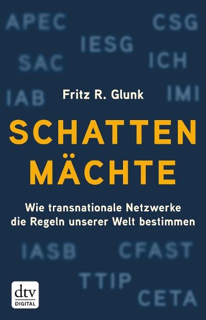 Schattenmächte - Fritz R. Glunk