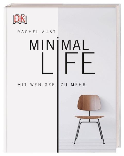 Minimal Life - Rachel Aust