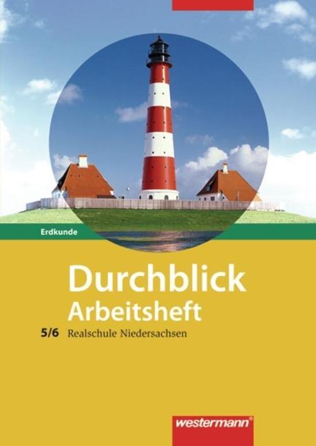 Durchblick Erdkunde 5/6. Arbeitsheft. Realschule. Niedersachsen -