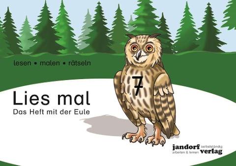 Lies mal 7 - Das Heft mit der Eule - Anja Wachendorf, Peter Wachendorf