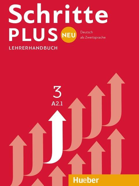 Schritte plus Neu 3. Lehrerhandbuch - Susanne Kalender, Petra Klimaszyk