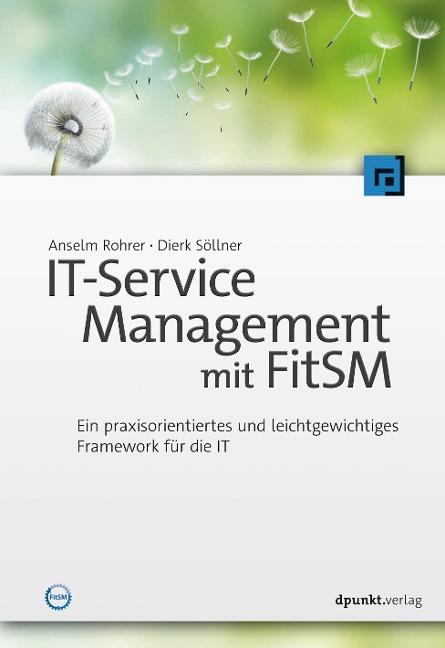 IT-Service Management mit FitSM - Anselm Rohrer, Dierk Söllner