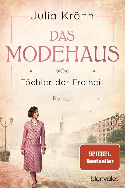 Das Modehaus - Töchter der Freiheit - Julia Kröhn