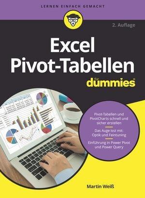 Excel Pivot-Tabellen für Dummies - Martin Weiß