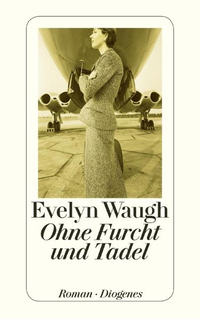Ohne Furcht und Tadel - Evelyn Waugh