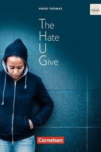 The Hate U Give - Peter Hohwiller, Angie Thomas