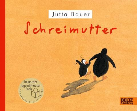 Schreimutter - Jutta Bauer