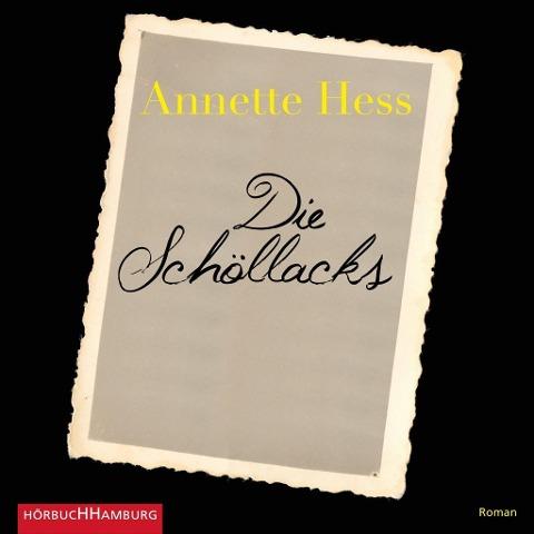 Die Schöllacks - Annette Hess