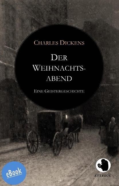 Der Weihnachtsabend - Charles Dickens