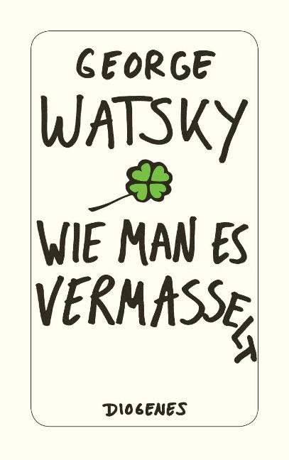 Wie man es vermasselt - George Watsky