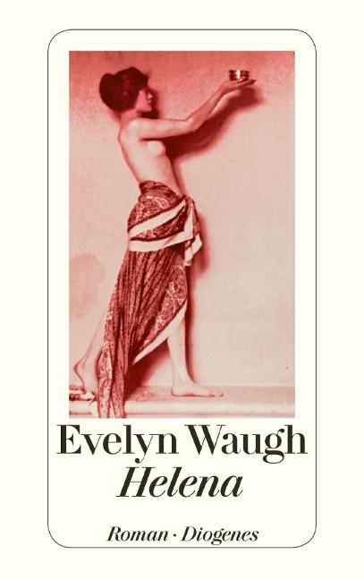 Helena - Evelyn Waugh