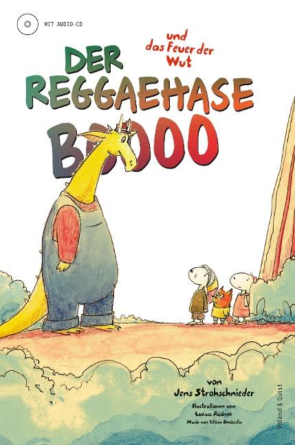 Der Reggaehase Boooo und das Feuer der Wut - Jens Strohschnieder