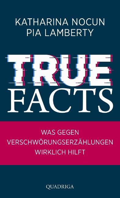 True Facts - Katharina Nocun, Pia Lamberty