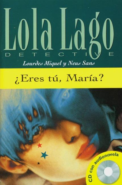 Eres tu, Maria? Buch und CD - Lourdes Miquel, Neus Sans