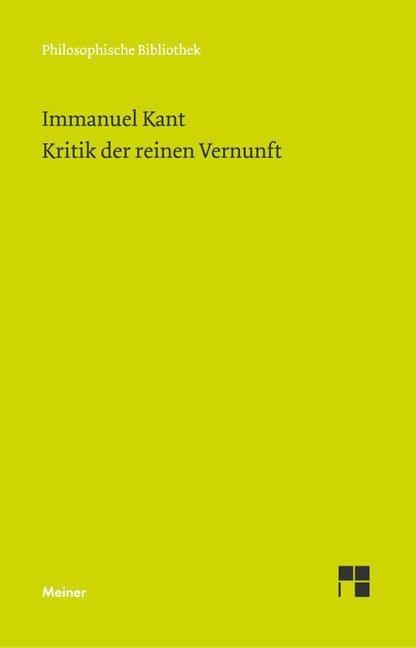 Kritik der reinen Vernunft - Immanuel Kant