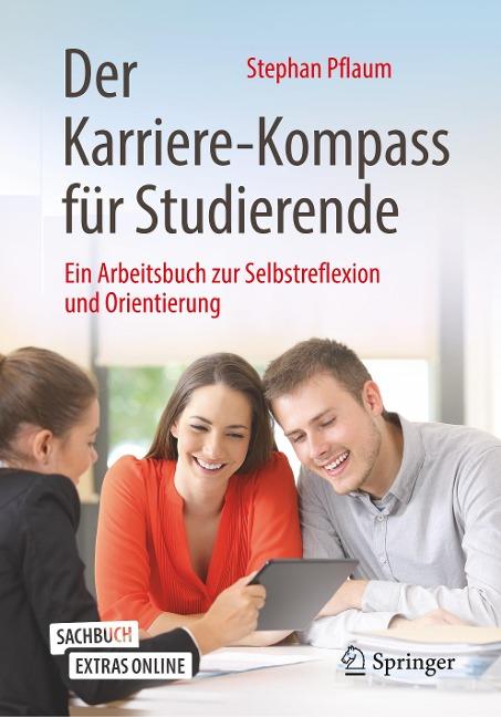 Der Karriere-Kompass für Studierende - Stephan Pflaum