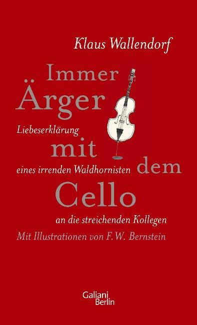 Immer Ärger mit dem Cello - Klaus Wallendorf