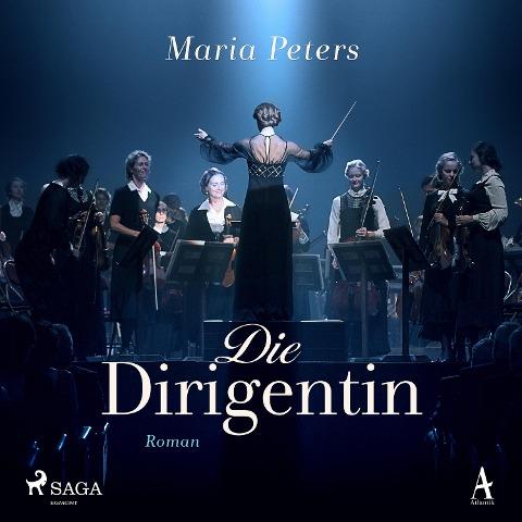 Die Dirigentin - Maria Peters