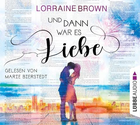 Und dann war es Liebe - Lorraine Brown