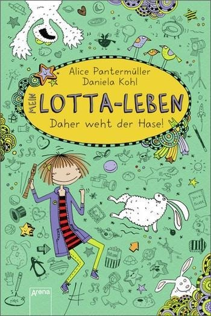 Mein Lotta-Leben 04. Daher weht der Hase! - Alice Pantermüller