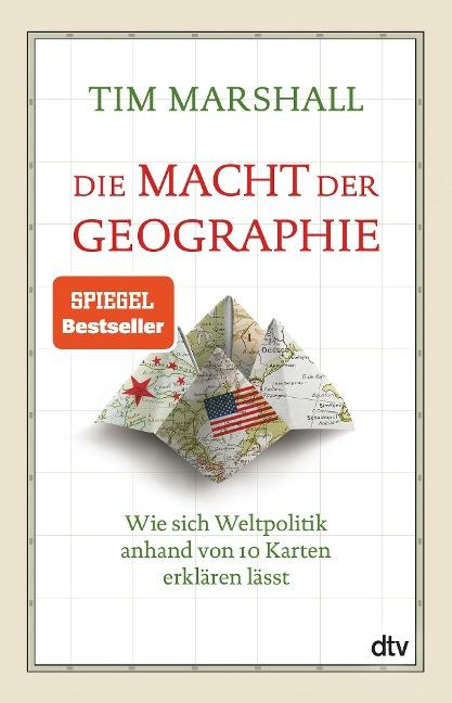 Die Macht der Geographie - Tim Marshall