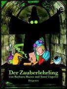 Der Zauberlehrling - Tomi Ungerer, Barbara Hazen