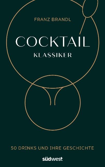 Cocktail Klassiker - Franz Brandl