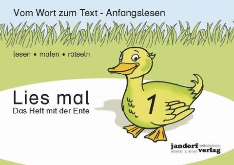 Lies mal 1 - Das Heft mit der Ente -