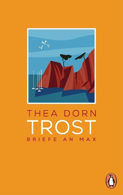 Trost - Thea Dorn