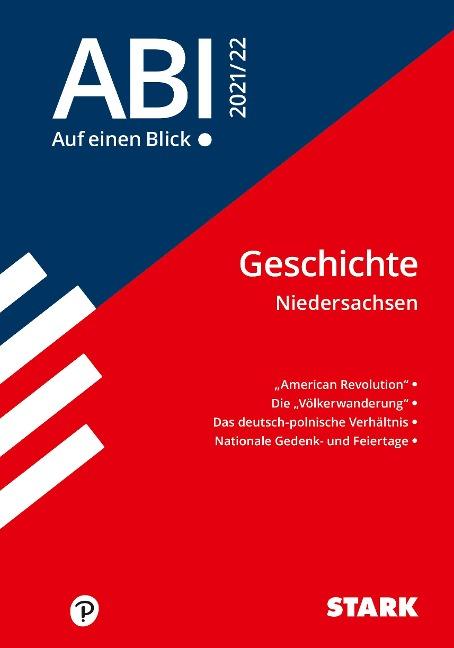 STARK Abi - auf einen Blick! Geschichte Niedersachsen 2021/22 -