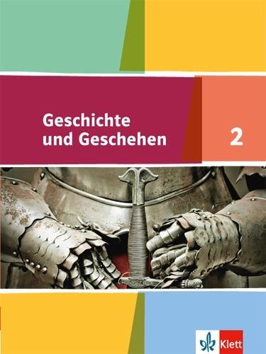Geschichte und Geschehen - Ausgabe für Ausgabe für Niedersachsen, Bremen. Schülerbuch 6. Klasse -