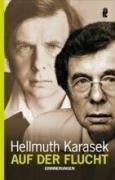 Auf der Flucht - Hellmuth Karasek