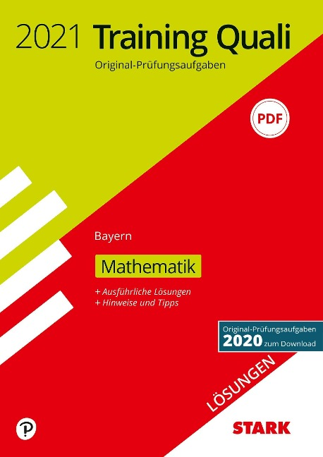 STARK Lösungen zu Training Abschlussprüfung Quali Mittelschule 2021 - Mathematik 9. Klasse - Bayern -