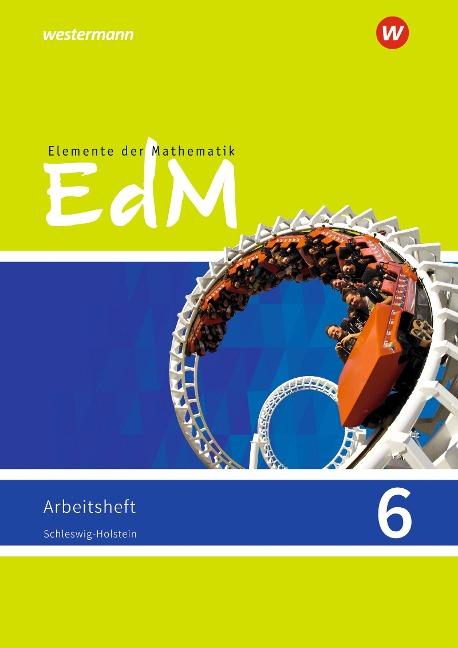 Elemente der Mathematik SI 6. Arbeitsheft. G9. Schleswig-Holstein. -
