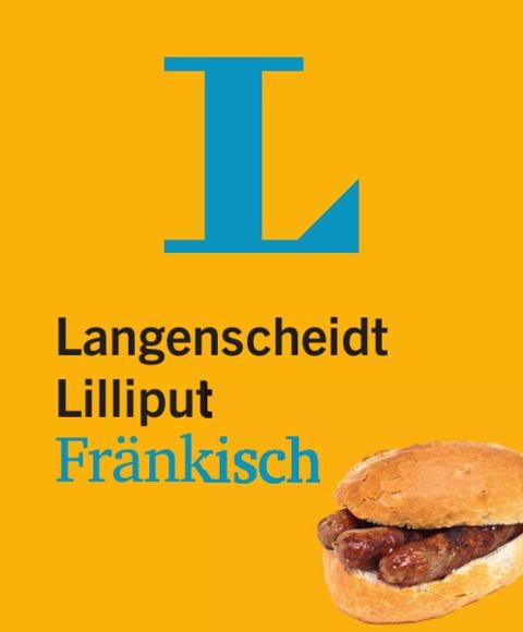 Langenscheidt Lilliput Fränkisch - im Mini-Format -
