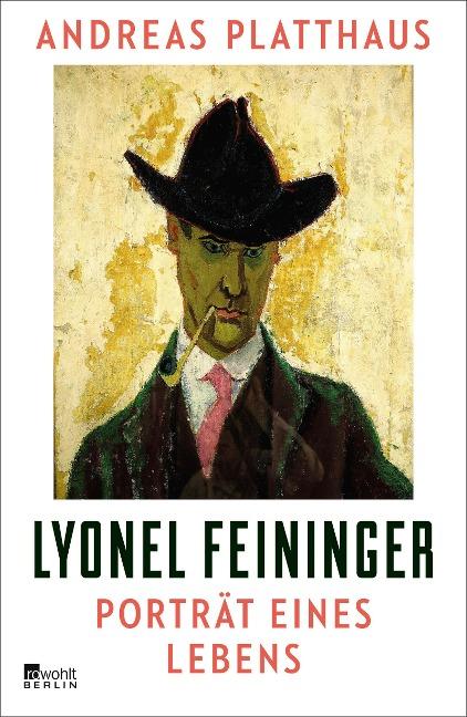 Lyonel Feininger - Andreas Platthaus