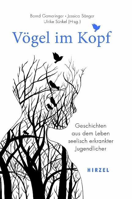 Vögel im Kopf - Bernd Gomeringer, Jessica Sänger, Ulrike Sünkel