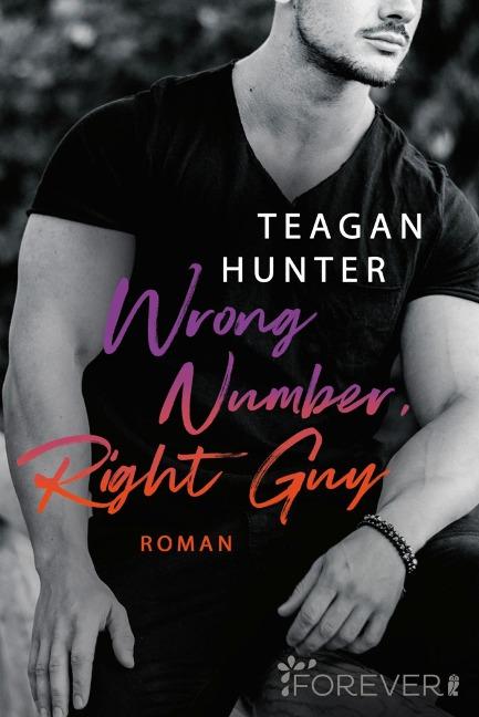 Wrong Number, Right Guy - Teagan Hunter