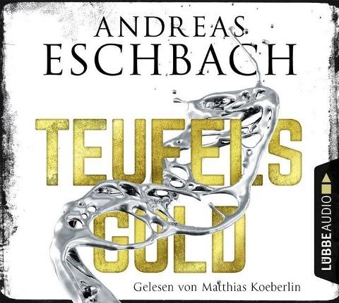 Teufelsgold - Andreas Eschbach