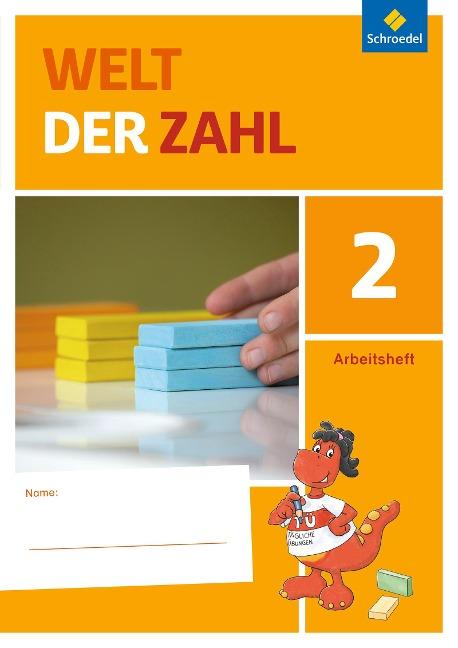 Welt der Zahl 2. Arbeitsheft. Berlin, Brandenburg, Mecklenburg-Vorpommern, Sachsen-Anhalt und Thüringen -