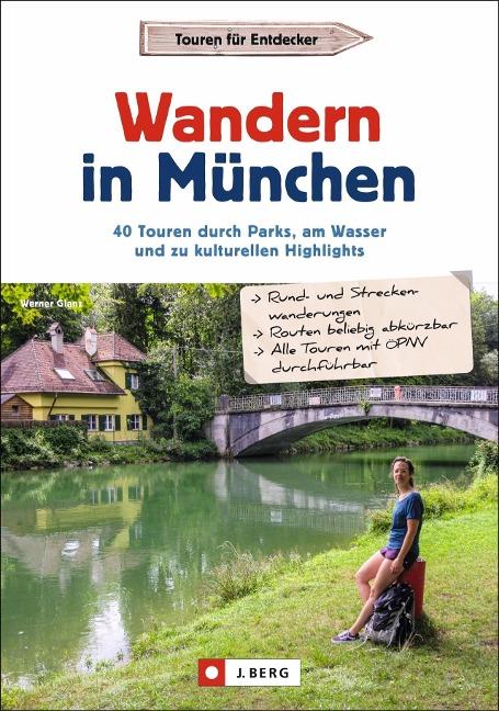 Wandern in München - Werner Glanz