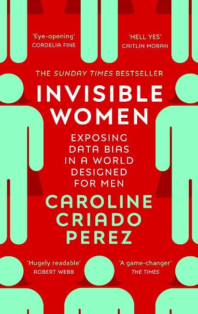 Invisible Women - Caroline Criado Perez