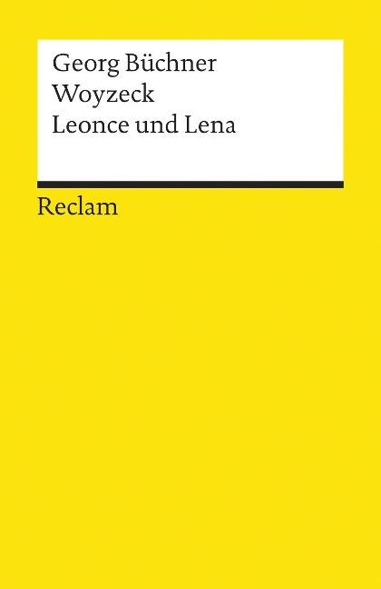 Woyzeck /Leonce und Lena - Georg Büchner