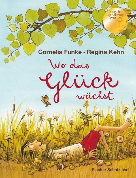 Wo das Glück wächst - Cornelia Funke