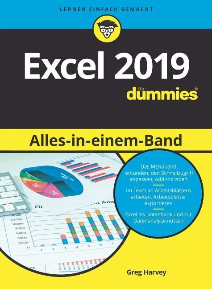 Excel 2019 Alles in einem Band für Dummies - Greg Harvey