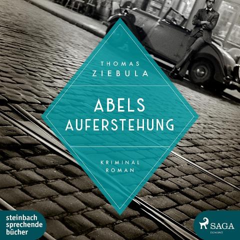 Abels Auferstehung - Thomas Ziebula