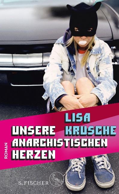 Unsere anarchistischen Herzen - Lisa Krusche